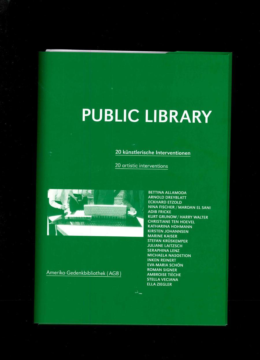 HOHMANN, Katharina, TEN HOVEL, Christiane (dir.), Public Library, Berlin, Revolver publishing, 2016, édition, 21 x 29,7 cm - Marine Kaiser